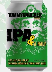 Tommyknocker IPA & A Half